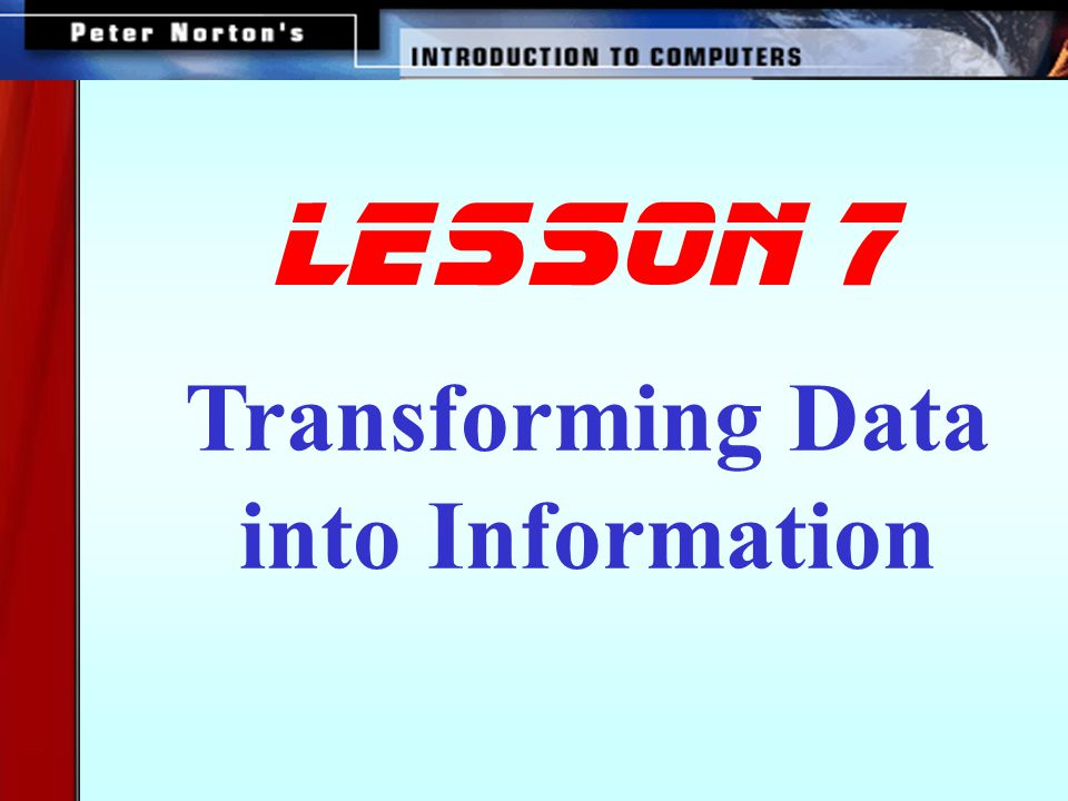 Transforming Data into Information lesson 7