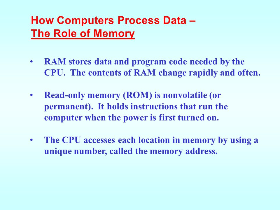 The CPU follows a set of steps-called a machine cycle- for each instruction it carries out. By using a technique called pipelining, many CPUs can proc