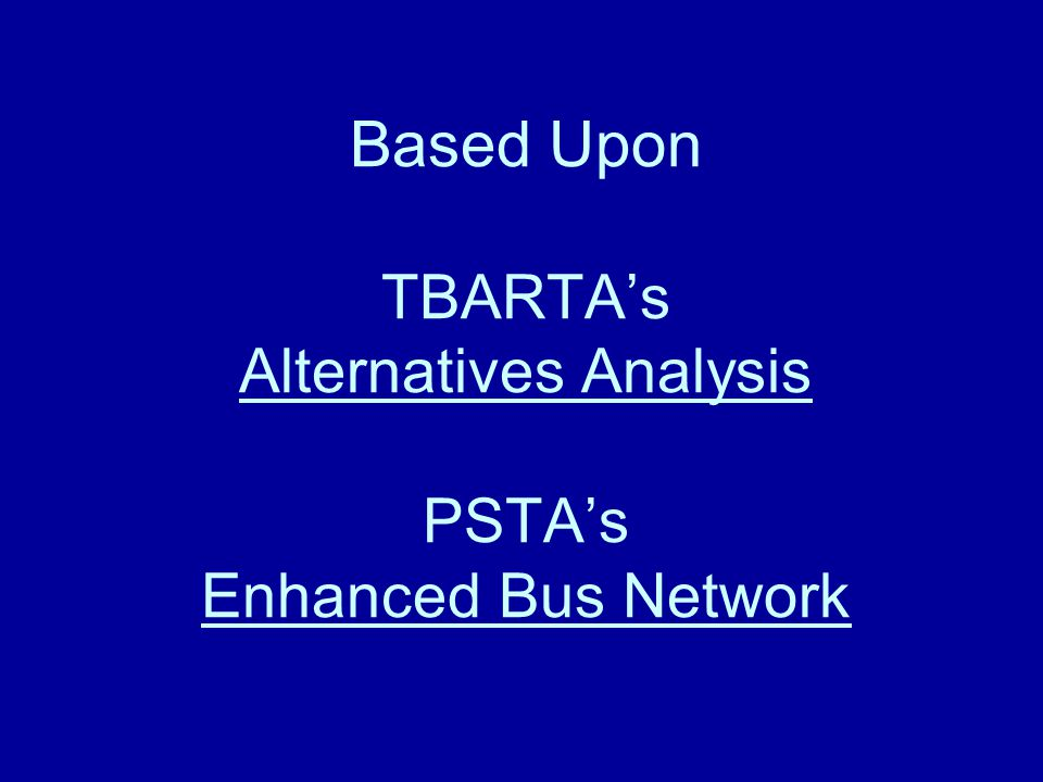 Preliminary draft countywide rule amendment special designation 2 based upon tbartas alternatives analysis pstas enhanced bus network malvernweather Choice Image
