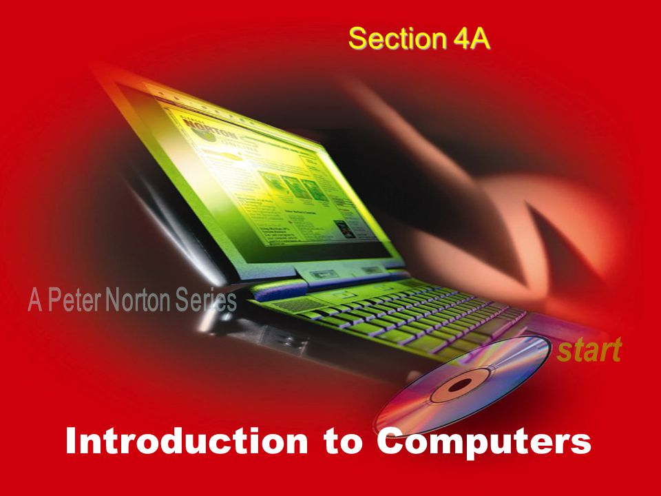 Introduction to Computers Section 4A