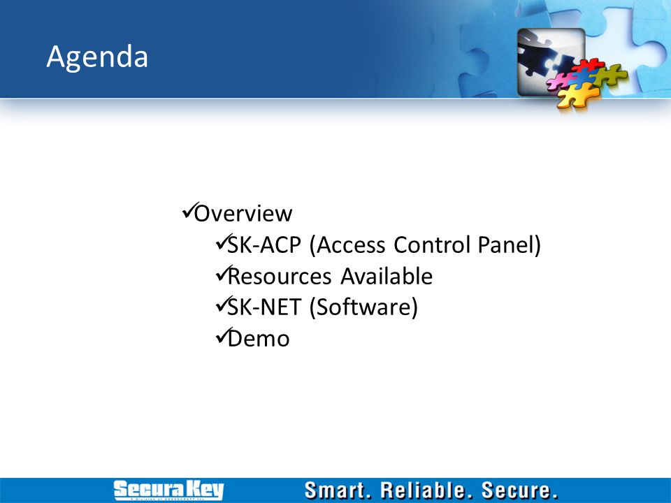 Agenda Overview SK-ACP (Access Control Panel) Resources Available SK-NET (Software) Demo