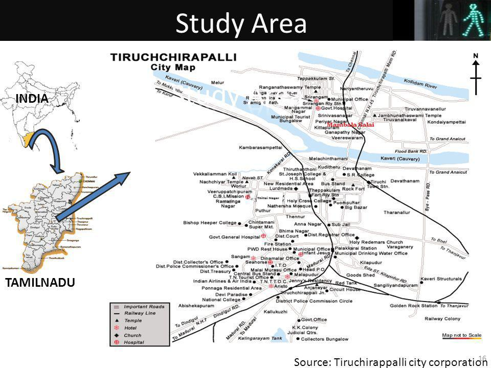 Source: Tiruchirappalli city corporation 16 Study Area INDIA TAMILNADU