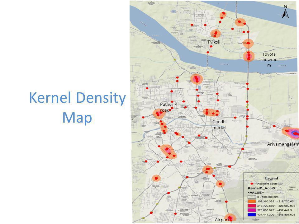 Kernel Density Map Airport Ariyamangalam Puthur 4 road Gandhi market Toyota showroo m TV koil 23