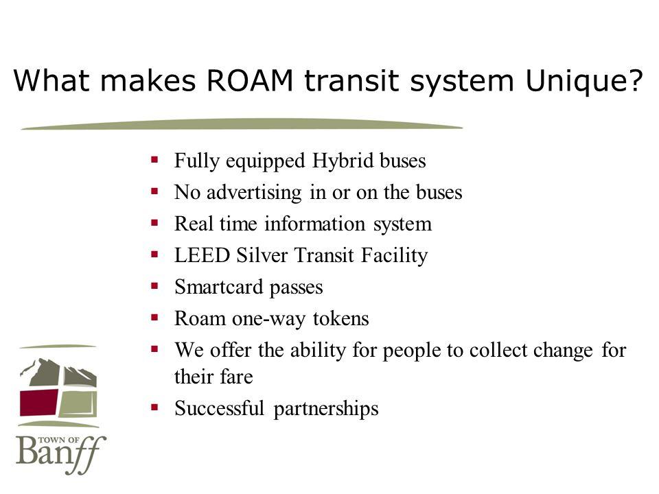 What makes ROAM transit system Unique.