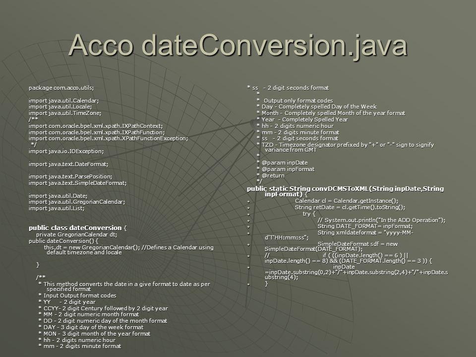 Acco dateConversion.java package com.acco.utils; import java.util.Calendar; import java.util.Locale; import java.util.TimeZone; /** import com.oracle.