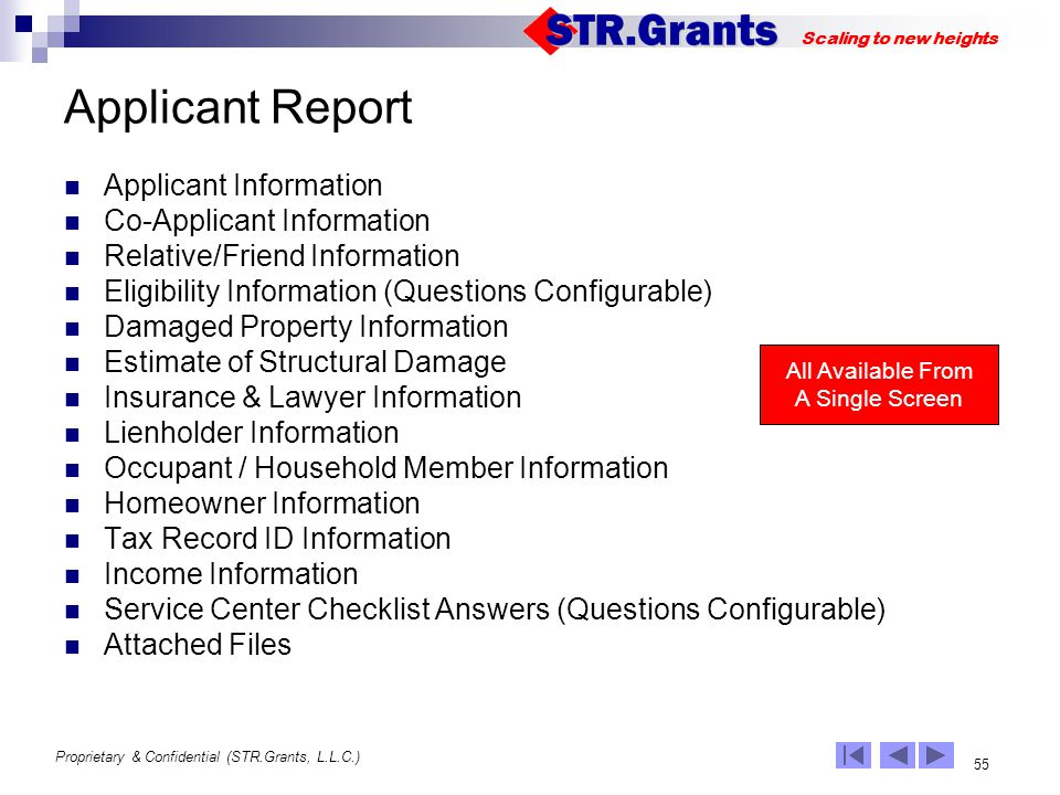 Proprietary & Confidential (STR.Grants, L.L.C.) 55 Scaling to new heights Applicant Report Applicant Information Co-Applicant Information Relative/Fri