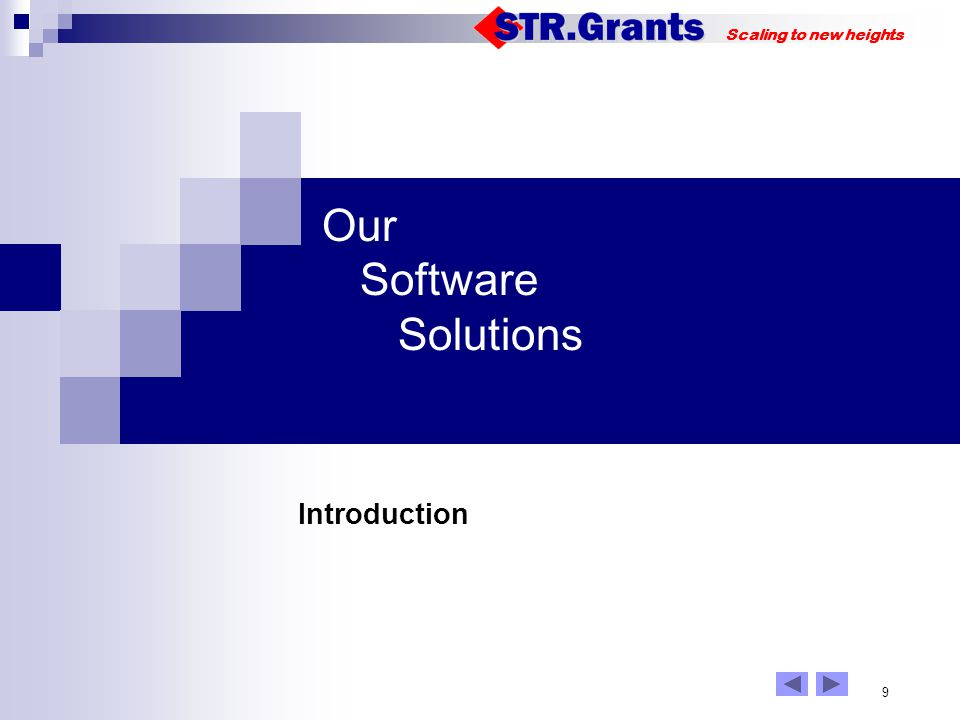 Scaling to new heights 9 Our Software Solutions Introduction