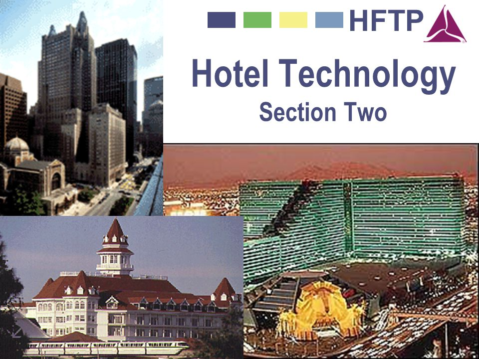 HFTP Hotel Technology Section Two