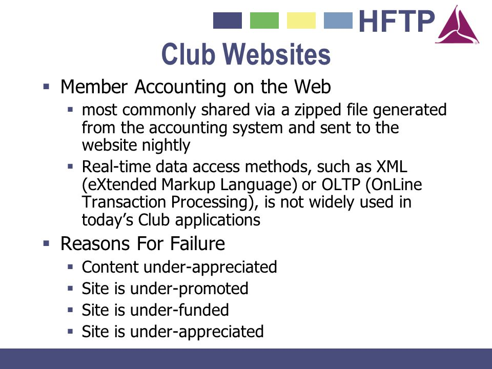 HFTP Club Websites Member Accounting on the Web most commonly shared via a zipped file generated from the accounting system and sent to the website ni