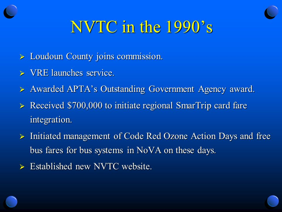 NVTC in the 1990s Loudoun County joins commission.