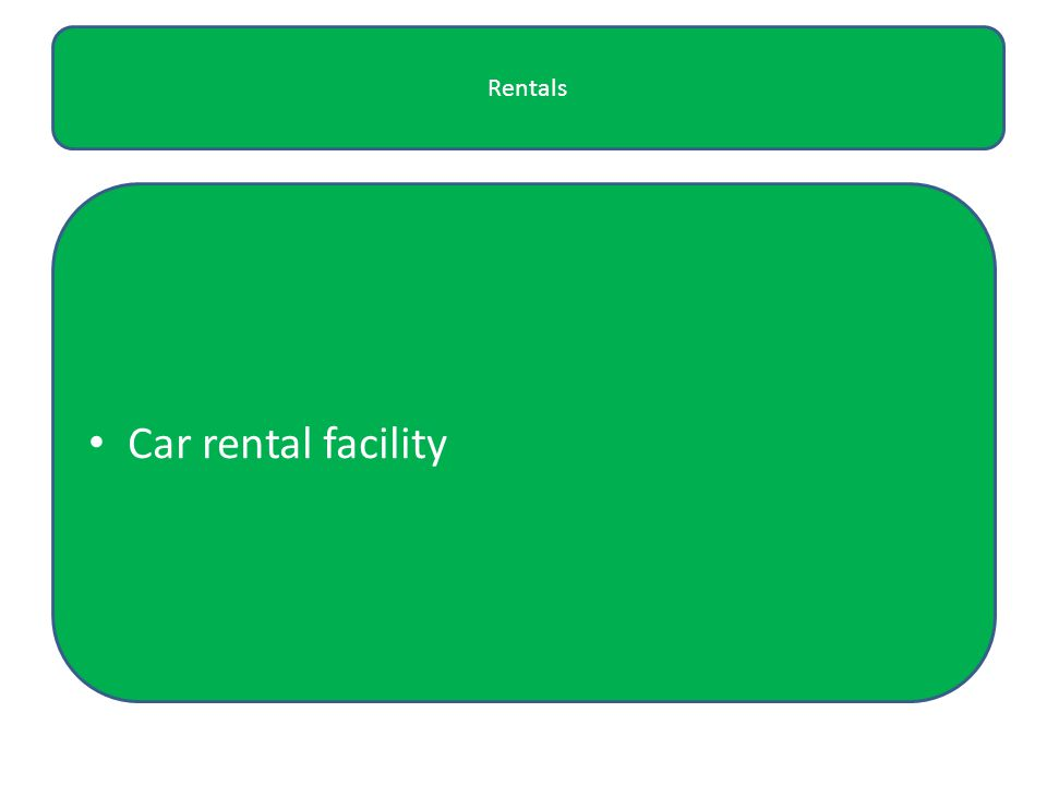 Rentals Car rental facility