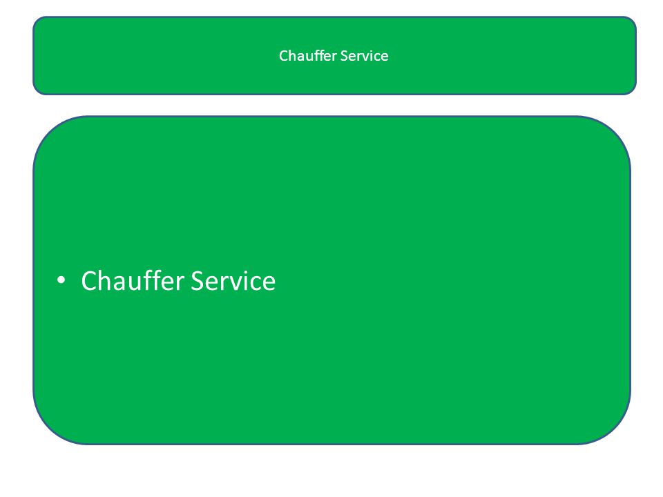 Chauffer service Chauffer Service