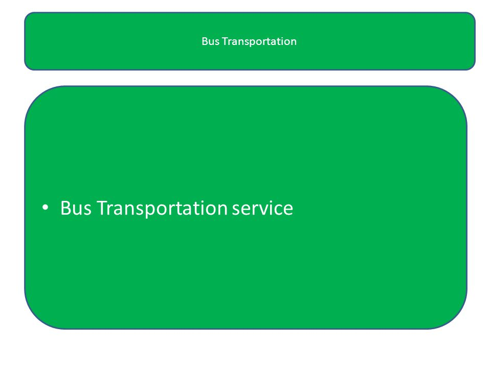 Bus Transportation Bus Transportation service
