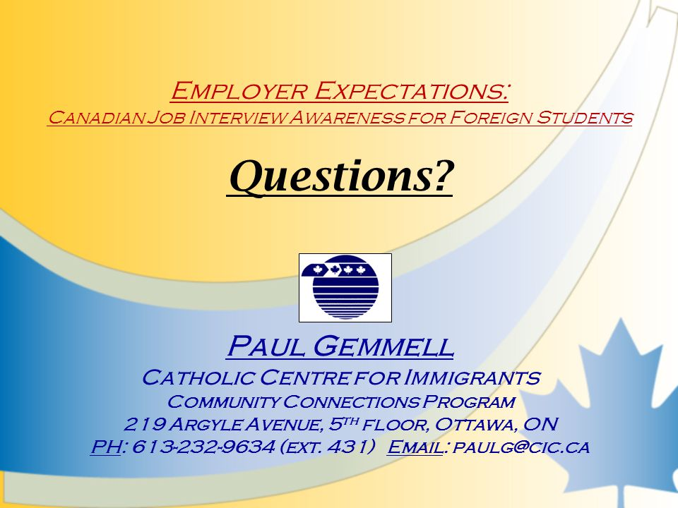 Employer Expectations: Canadian Job Interview Awareness for Foreign Students Questions.
