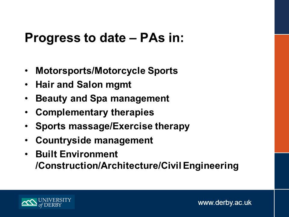 www.derby.ac.uk The Derby PA – An example Which programme/s will form the basis of the progression agreement.