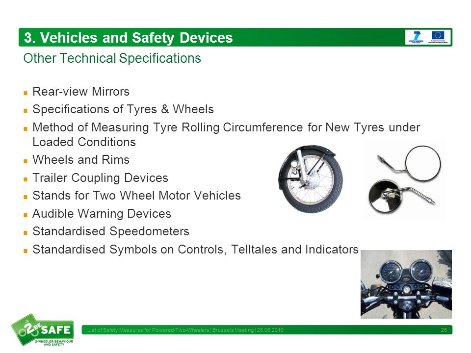 3. Vehicles and Safety Devices Rear-view Mirrors Specifications of Tyres & Wheels Method of Measuring Tyre Rolling Circumference for New Tyres under L
