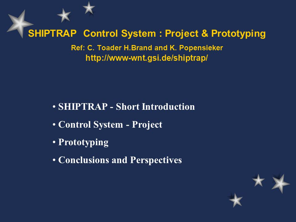 SHIPTRAP Control System : Project & Prototyping Ref: C.