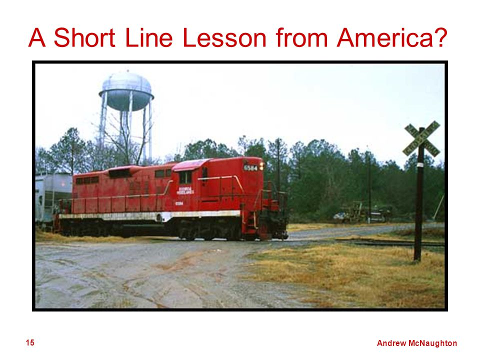 Andrew McNaughton 15 A Short Line Lesson from America?