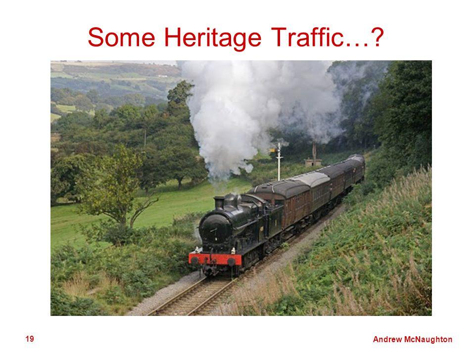 Andrew McNaughton 19 Some Heritage Traffic…?