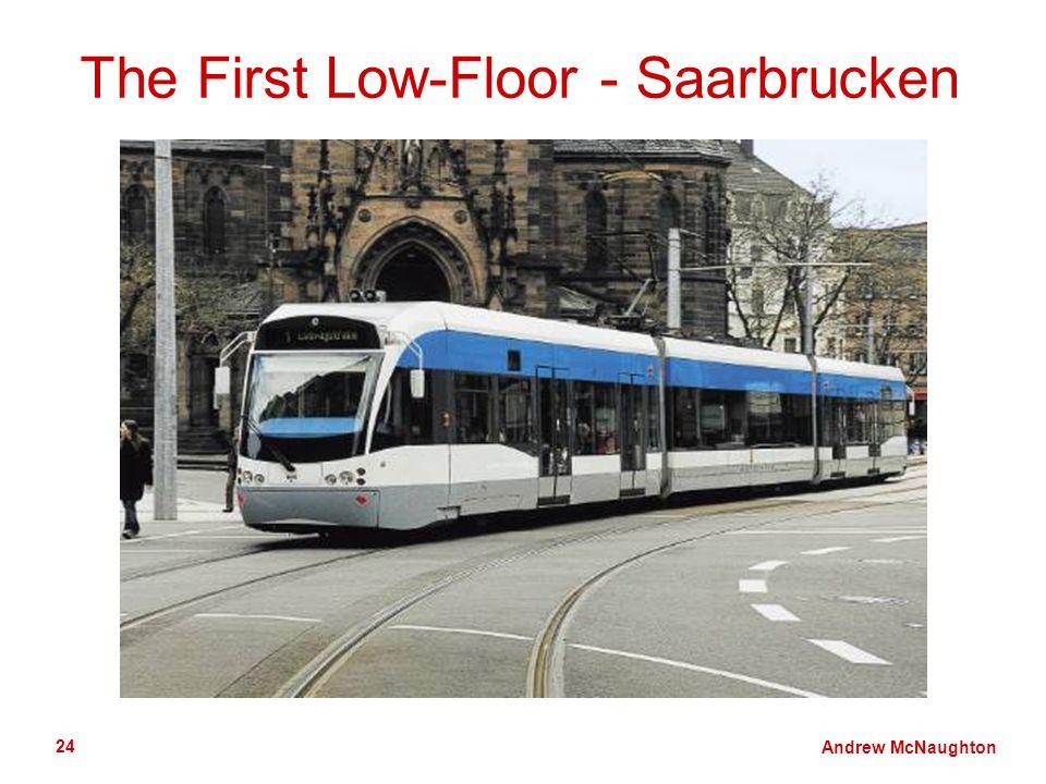 Andrew McNaughton 24 The First Low-Floor - Saarbrucken