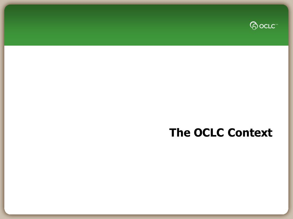 The OCLC Context