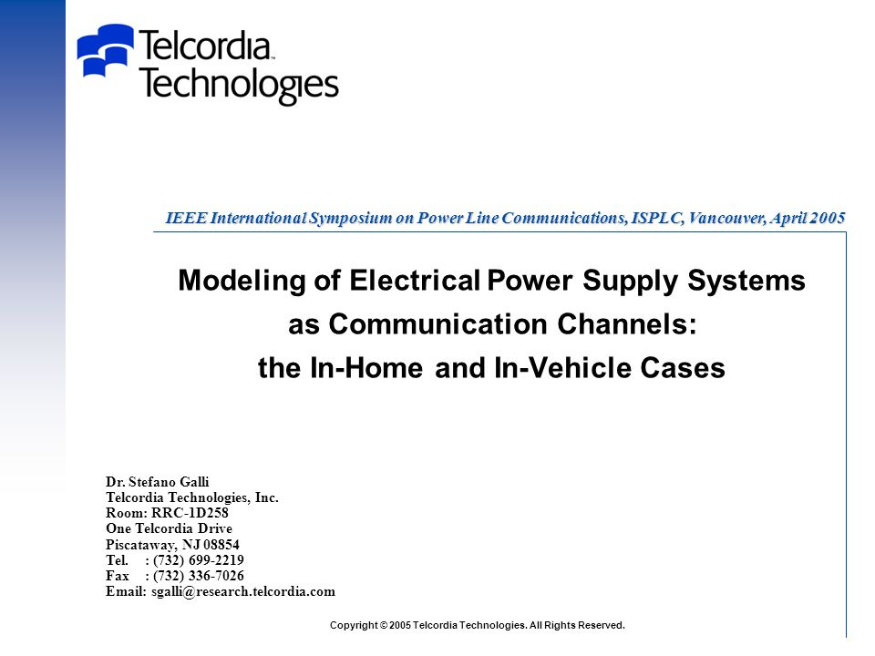 Modeling of Electrical Power Supply Systems as Communication Channels: the In-Home and In-Vehicle Cases Dr.