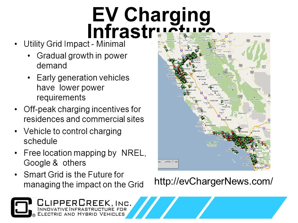 Click to edit Master text styles Second level Third level Fourth level Fifth level 6 Utility Grid Impact - Minimal Gradual growth in power demand Early generation vehicles have lower power requirements Off-peak charging incentives for residences and commercial sites Vehicle to control charging schedule Free location mapping by NREL, Google & others Smart Grid is the Future for managing the impact on the Grid EV Charging Infrastructure http://evChargerNews.com/