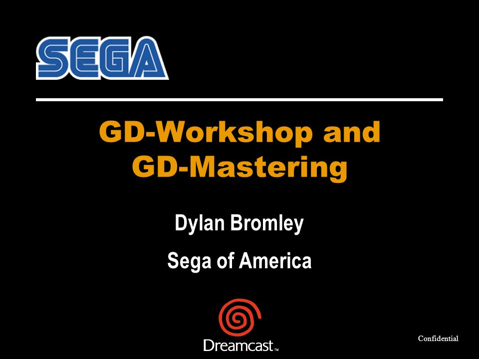 GD-Workshop and GD-Mastering Dylan Bromley Sega of America Confidential