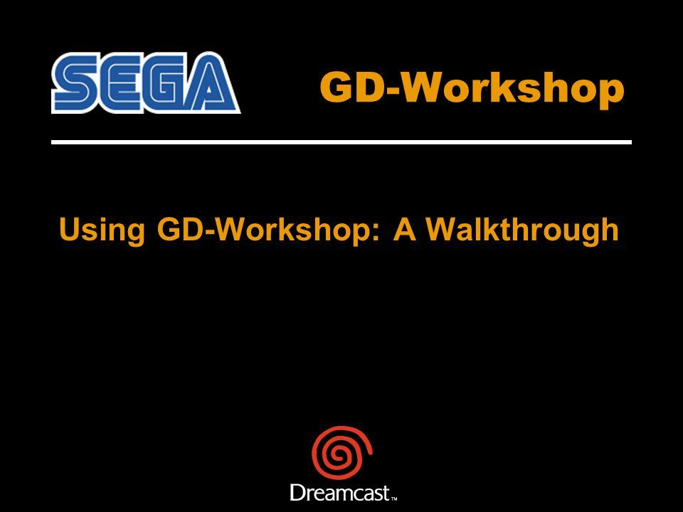 GD-Workshop Using GD-Workshop: A Walkthrough