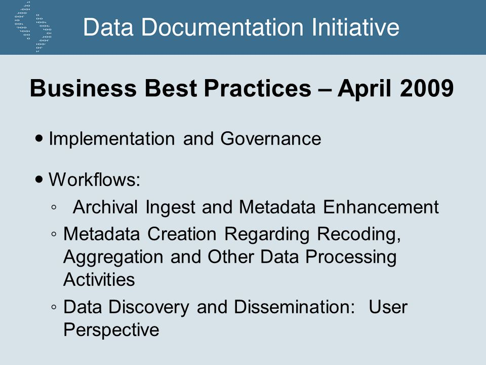 Business Best Practices – April 2009 Implementation and Governance Workflows: Archival Ingest and Metadata Enhancement Metadata Creation Regarding Rec