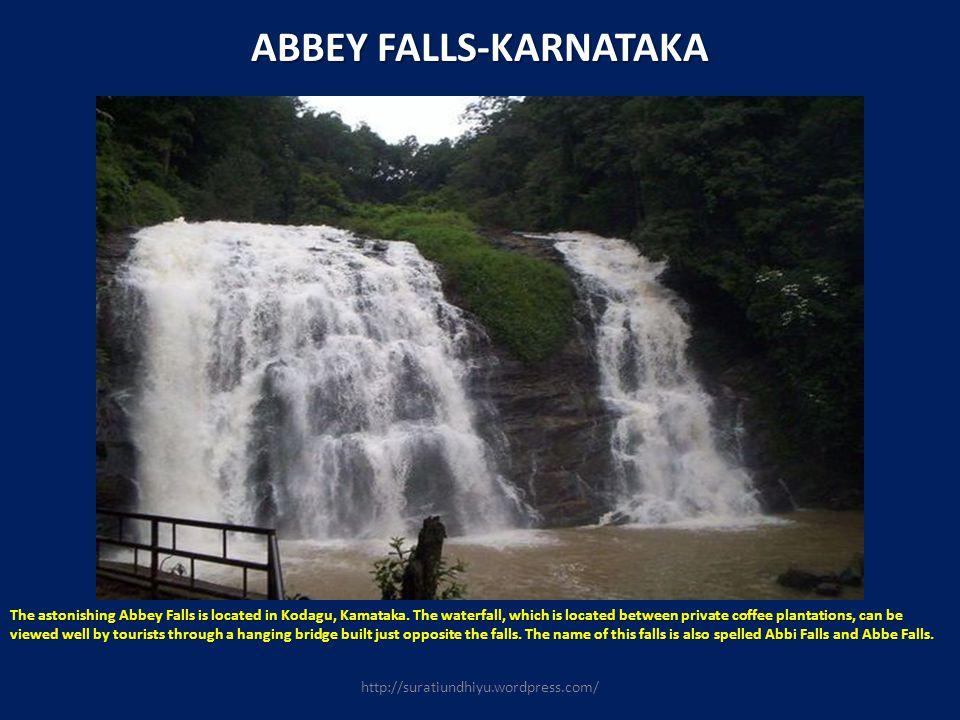 ABBEY FALLS-KARNATAKA The astonishing Abbey Falls is located in Kodagu, Kamataka. The waterfall, which is located between private coffee plantations,