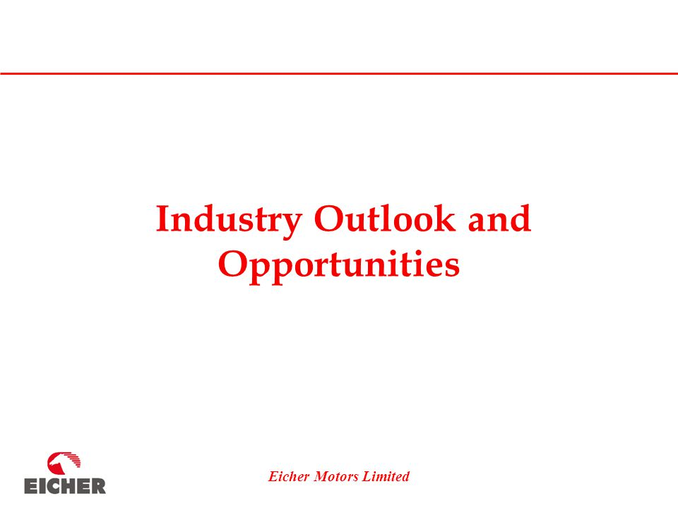 Eicher Motors Limited Industry Outlook and Opportunities