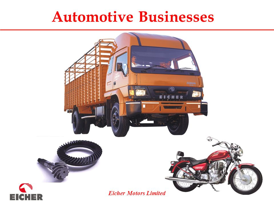 Eicher Motors Limited Automotive Businesses