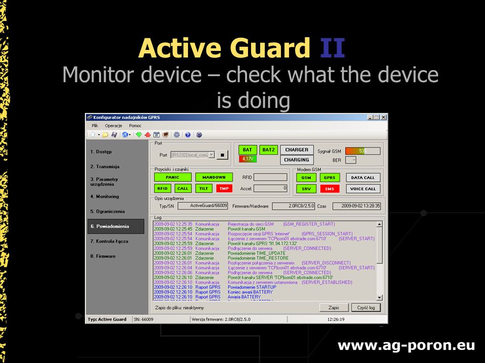 Monitor device – check what the device is doing Active Guard II