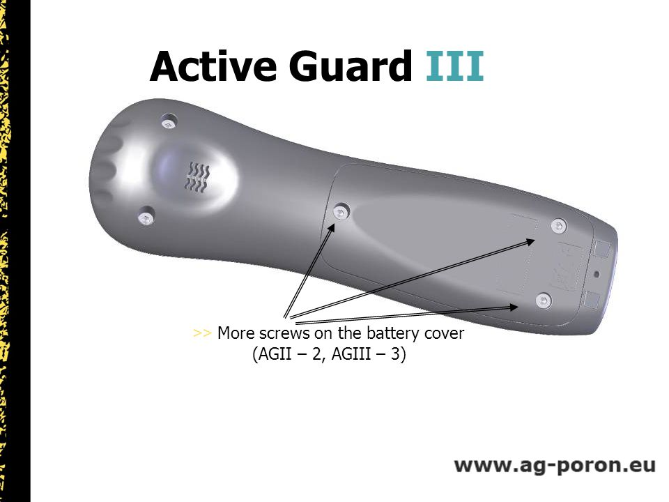 Active Guard III >> More screws on the battery cover (AGII – 2, AGIII – 3)