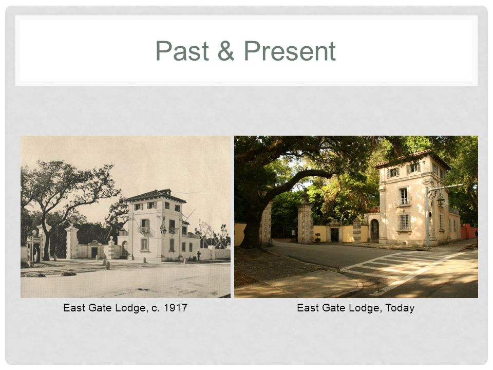 Past & Present East Gate Lodge, c. 1917East Gate Lodge, Today
