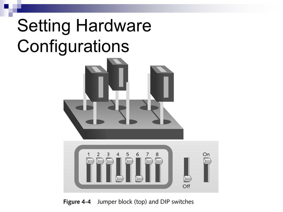 Setting Hardware Configurations