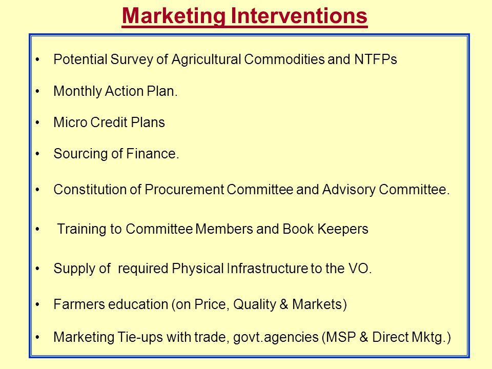 Marketing Interventions Potential Survey of Agricultural Commodities and NTFPs Monthly Action Plan.