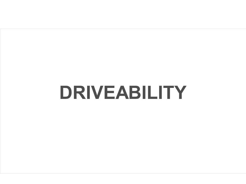 DRIVEABILITY