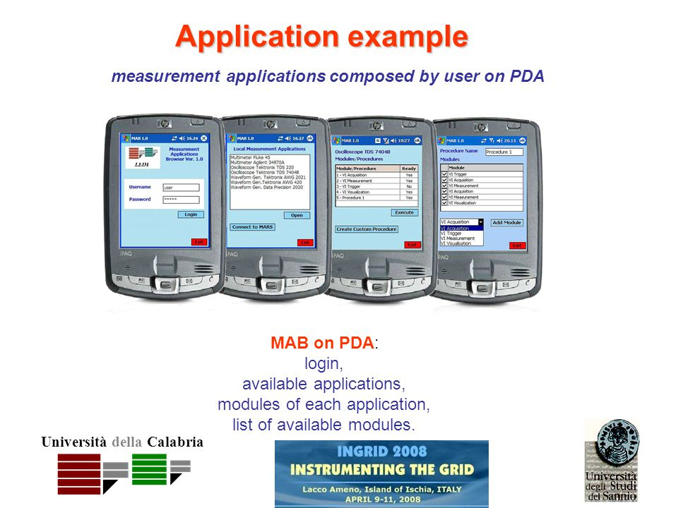 Università della Calabria Application example MAB on PDA: login, available applications, modules of each application, list of available modules.