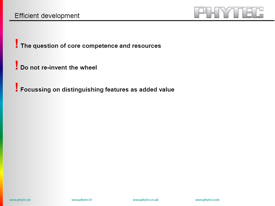 Efficient development . The question of core competence and resources .