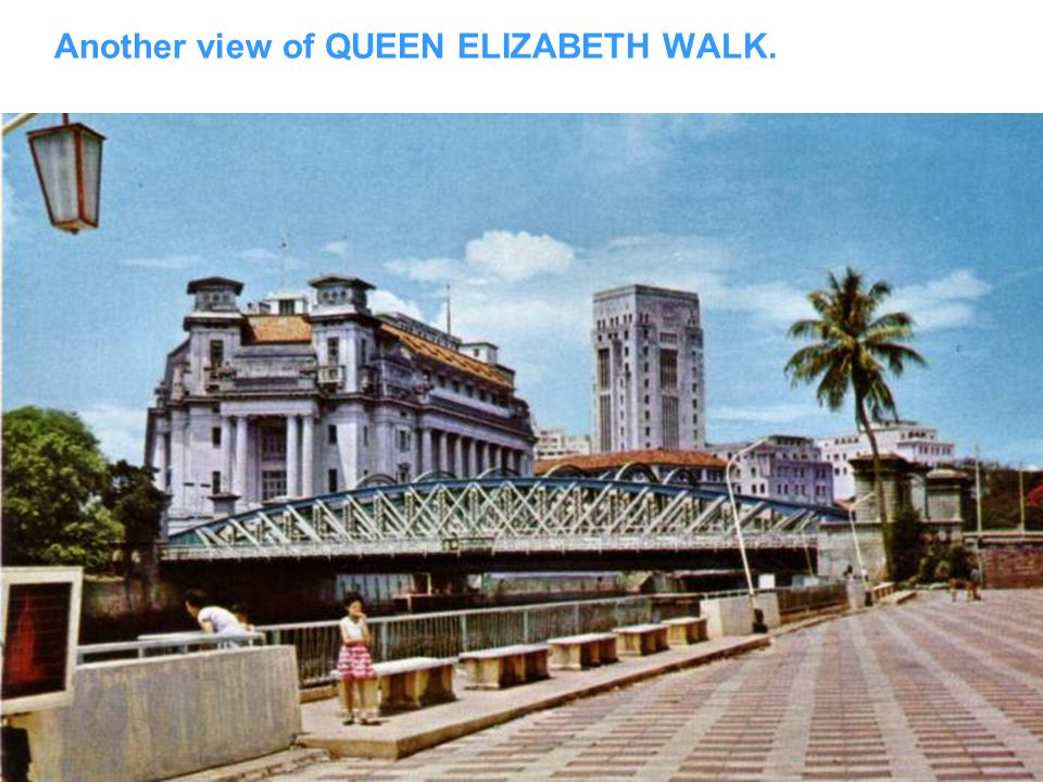 The ESPLANADE, also known as Queen Elizabeth Walk.