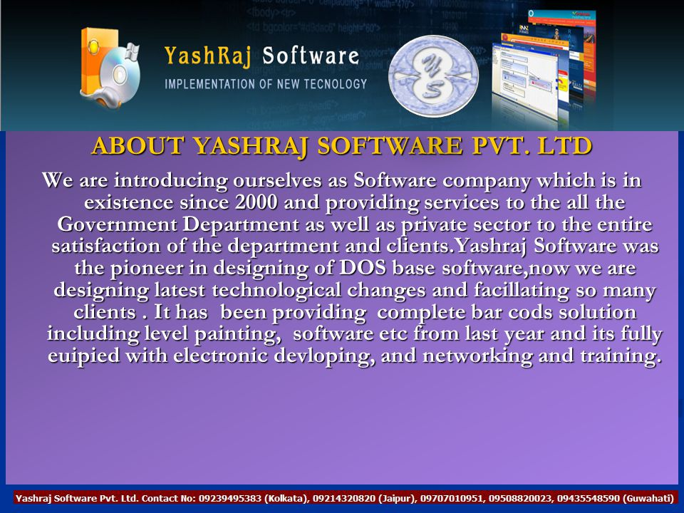ABOUT YASHRAJ SOFTWARE PVT.