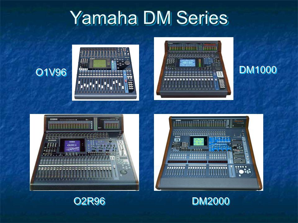Yamaha DM Series O1V96 DM1000 O2R96 DM2000