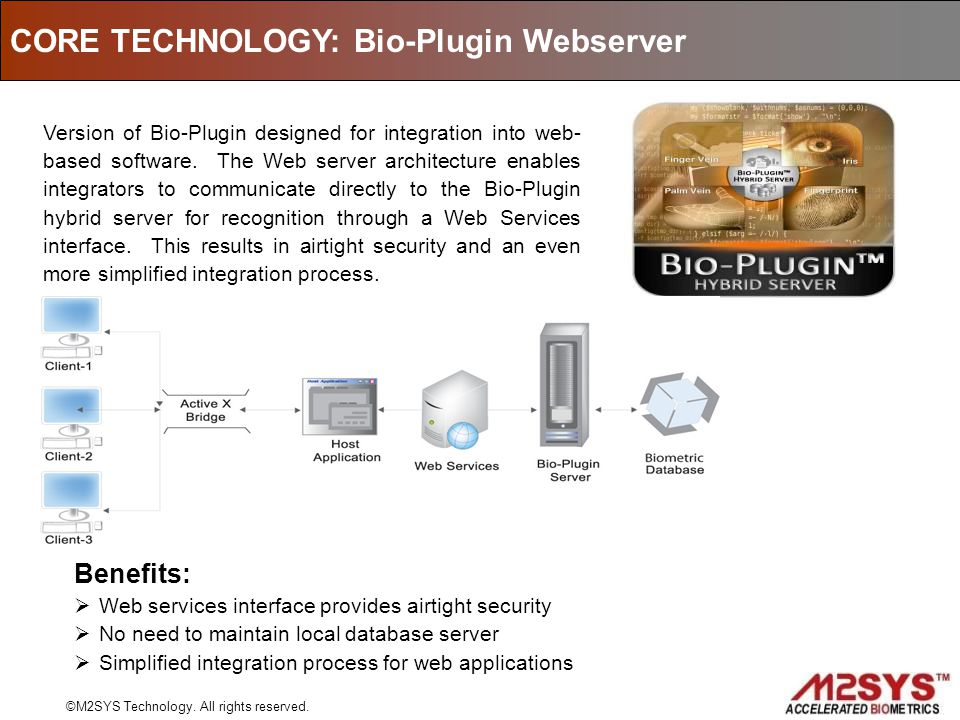 Version of Bio-Plugin designed for integration into web- based software. The Web server architecture enables integrators to communicate directly to th
