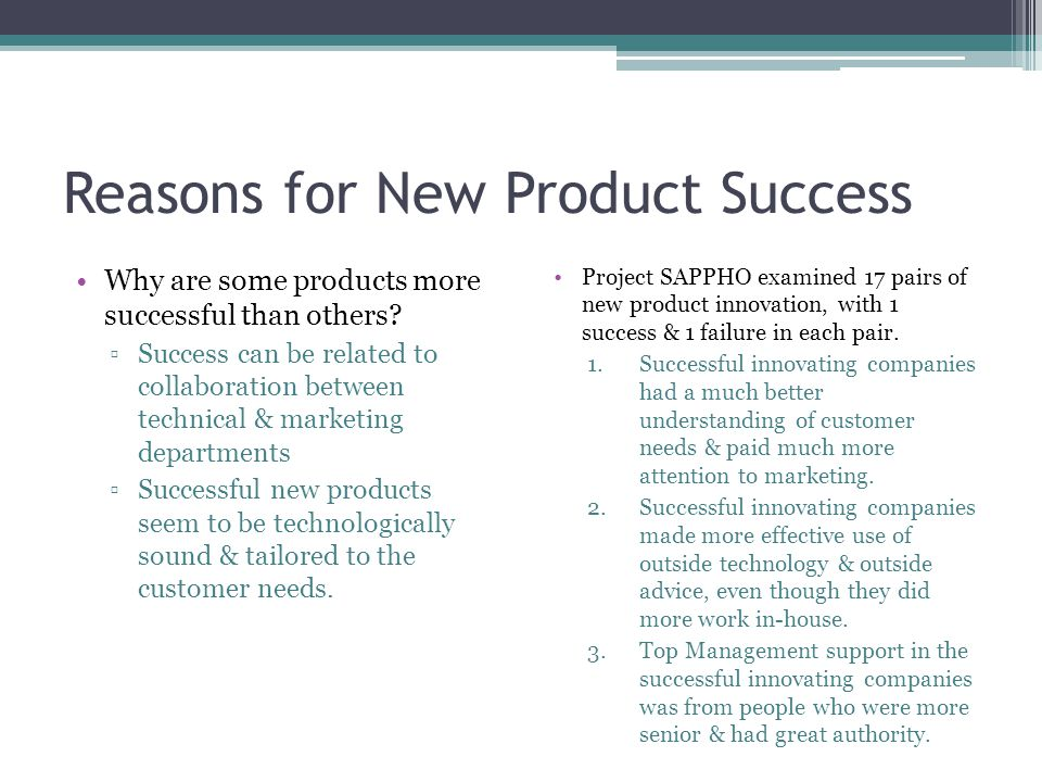 Reasons for New Product Success Why are some products more successful than others.