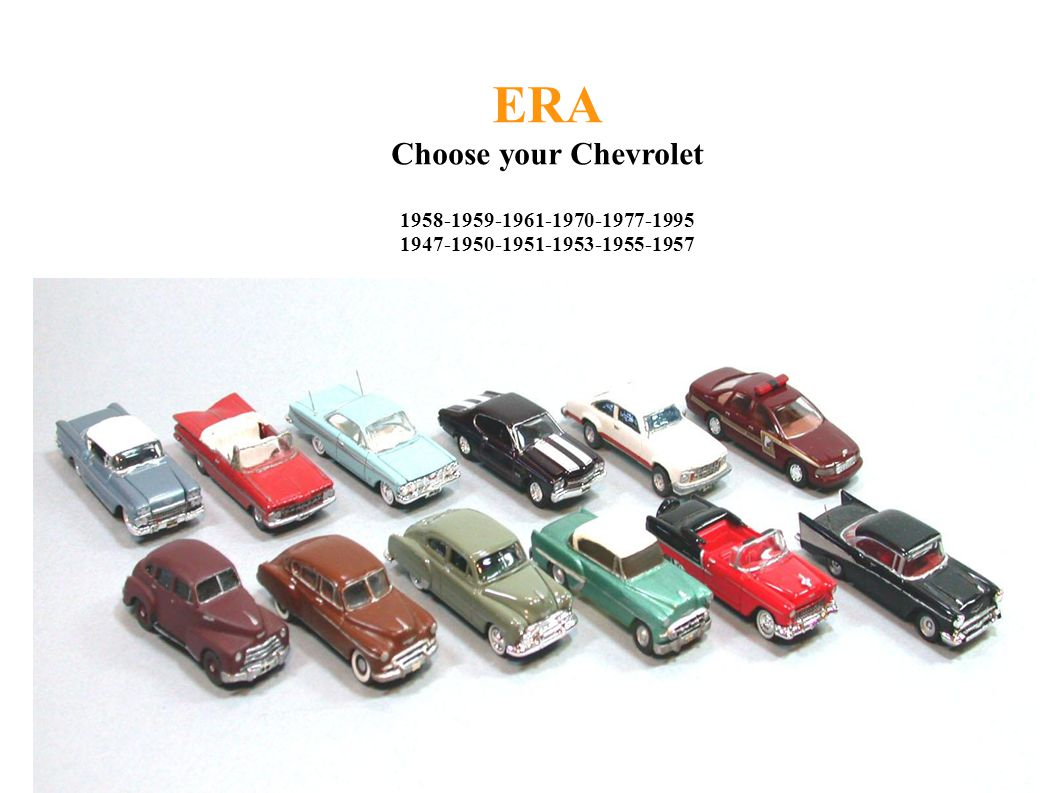 ERA Choose your Chevrolet 1958-1959-1961-1970-1977-1995 1947-1950-1951-1953-1955-1957