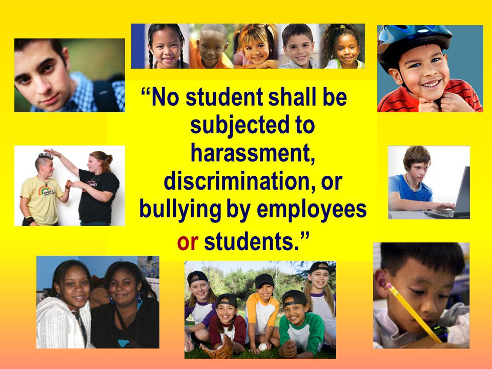 No student shall be subjected to harassment, discrimination, or bullying by employees or students.