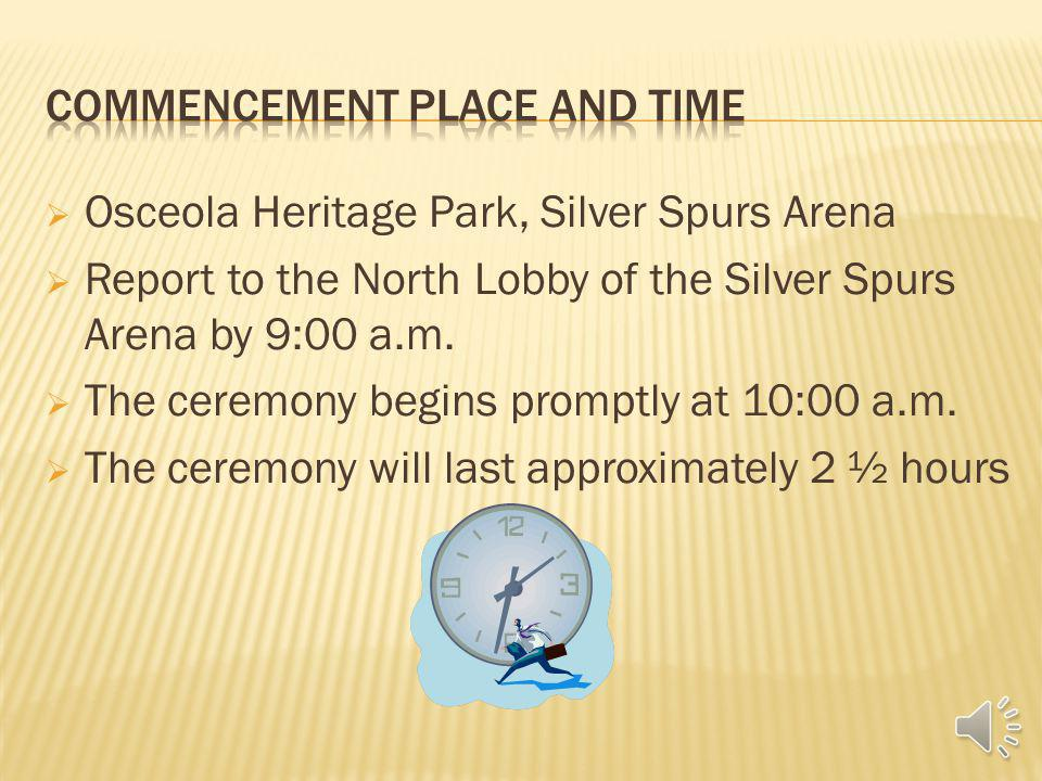 Ceremony location and start time Line up and marching instructions Attire Placement and Pictures Name recognition
