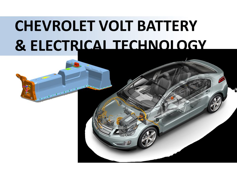 CHEVROLET VOLT BATTERY & ELECTRICAL TECHNOLOGY